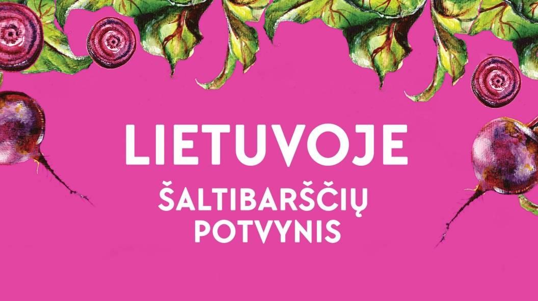 Lietuvoje – šaltibarščių potvynis