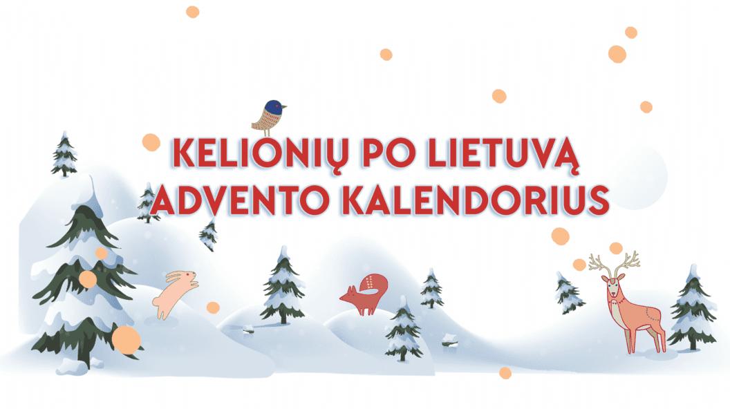 Pirmąkart istorijoje - kelionių po Lietuvą advento kalendorius
